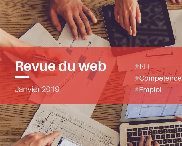 Revue du web – Janvier 2019