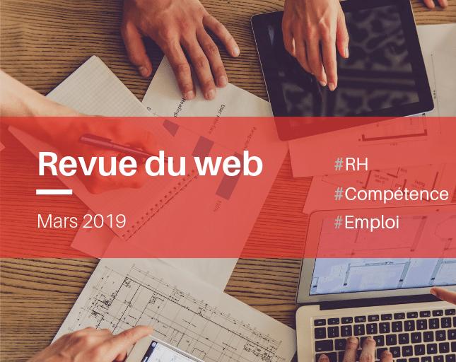 Revue du web – Mars 2019