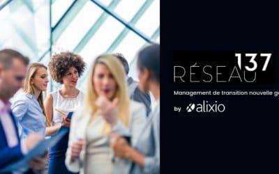 Alixio crée Réseau 137, cabinet de management de transition nouvelle génération