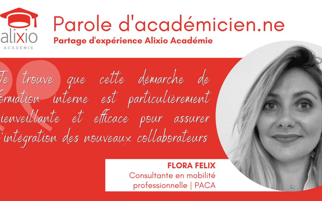 Témoignage de Flora Felix, Académicienne Alixio en région PACA